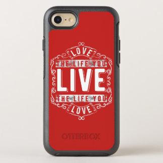 Coque Otterbox Symmetry Pour iPhone 7 Aimez la vie où vous vivez cas de téléphone