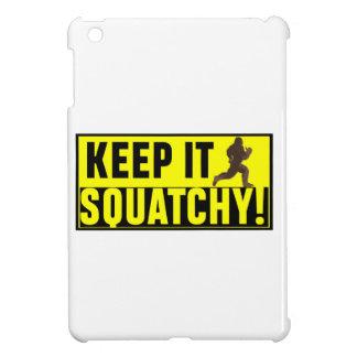 Coque Pour iPad Mini Hilare gardez-le Squatchy !