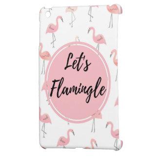 Coque Pour iPad Mini Laissez-nous cas de Flamingle
