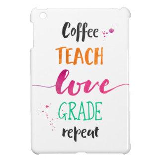 Coque Pour iPad Mini Le café enseignent la répétition de catégorie