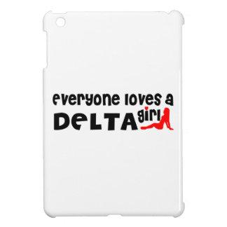 Coque Pour iPad Mini Tout le monde aime une fille de delta
