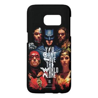 Coque Samsung Galaxy S7 Ligue de justice | vous ne pouvez pas sauver seul