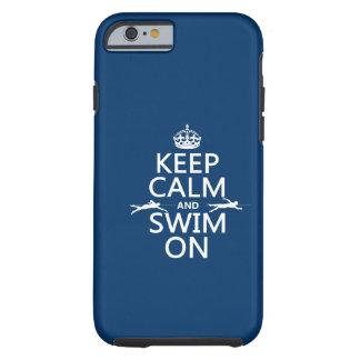 Coque Tough iPhone 6 Gardez le calme et nagez sur (dans toute couleur)