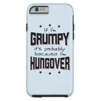 Coque Tough iPhone 6 GRINCHEUX parce que HUNGOVER (noir)