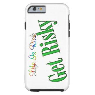 Coque Tough iPhone 6 Obtenez risqué