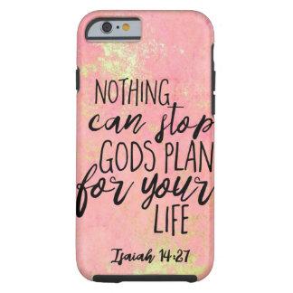 Coque Tough iPhone 6 Rien ne peut arrêter le plan de dieux pendant