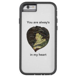 Coque Tough Xtreme iPhone 6 Vous êtes toujours à mon coeur