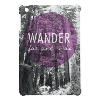 Coques iPad Mini Dans les bois | errent très loin citation