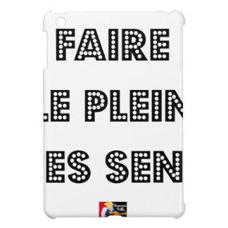 Coques iPad Mini Faire le PLEIN DES SENS - Jeux de Mots