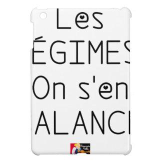 Coques iPad Mini Les RÉGIMES on s'en BALANCE - Jeux de Mots