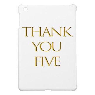 Coques iPad Mini Merci cinq !