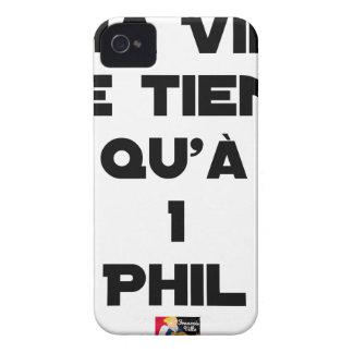 Coques iPhone 4 MA VIE NE TIENT QU'À 1 PHIL - Jeux de mots