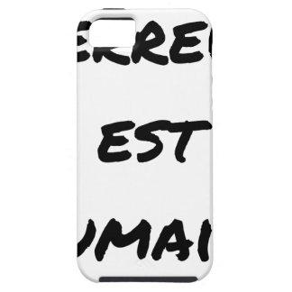 Coques iPhone 5 TERREUR EST HUMAINE - Jeux de mots- Francois Ville
