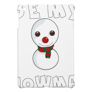 Coques Pour iPad Mini soyez mon bonhomme de neige