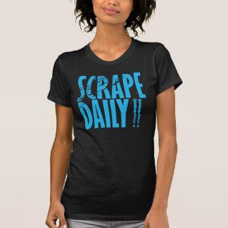 Coup de racloir quotidien t-shirt
