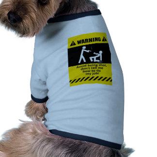 Coup de semonce drôle manteaux pour animaux domestiques