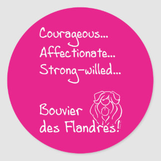 Courageous Bouvier Sticker Rond