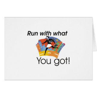 Courez avec ce qu'avez obtenu vous cartes
