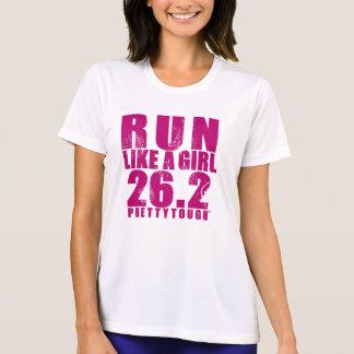 Courez comme une fille 26,2 assez dure t-shirt