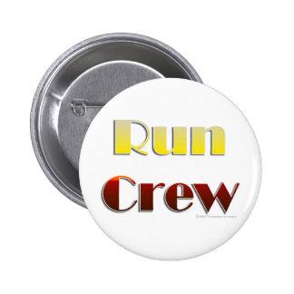 Courez l'équipage (le texte seulement) badge rond 5 cm