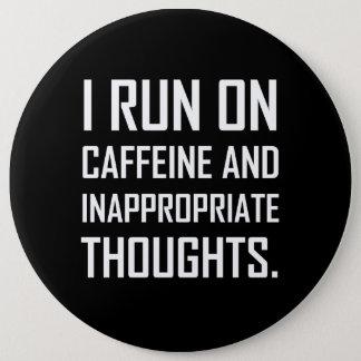 Courez les pensées inadéquates de caféine pin's