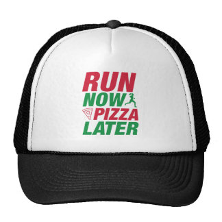 Courez maintenant la pizza plus tard casquette trucker