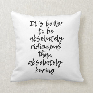 Coussin absolument ridicule