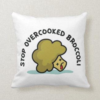 Coussin Arrêtez le brocoli trop cuit