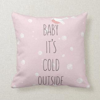 Coussin Bébé, c'est extérieur froid - Noël rose