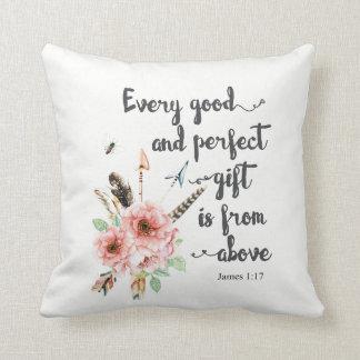 Coussin Chaque bon et parfait cadeau est d'en haut