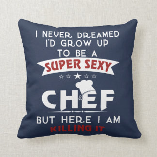 Coussin Chef sexy superbe
