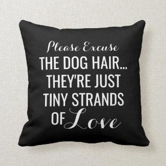 Coussin Cheveux de chien, mèches minuscules d'animal