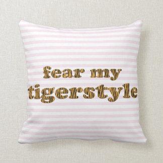 Coussin Craignez ma citation rose Tigerprint d'amusement