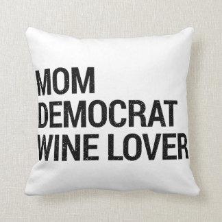 Coussin d'amateur de vin de Démocrate de maman