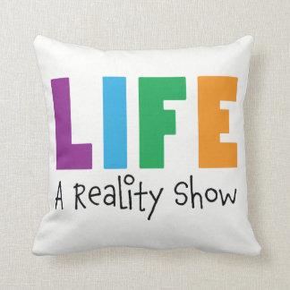 Coussin de télé réalité de la Vie-Un