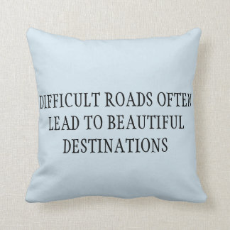 COUSSIN DIFFICULT ROADS LEAD TO BEAUTIFUL DESTINATION