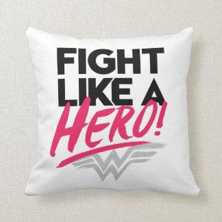 Coussin Femme de merveille - combat comme un héros