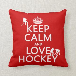 Coussin Gardez le calme et l'hockey dessus