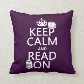 Coussin Gardez le calme et lisez sur (dans toute couleur)