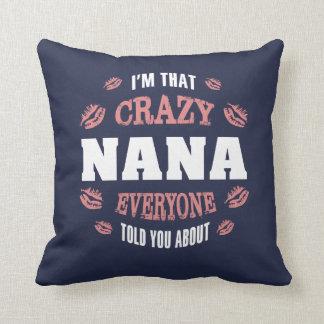 Coussin Je suis cette Nana folle…