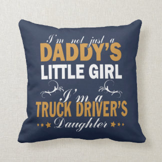 Coussin Je suis la fille d'un chauffeur de camion