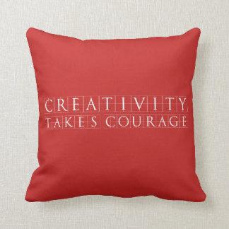 Coussin La créativité prend le rouge de courage