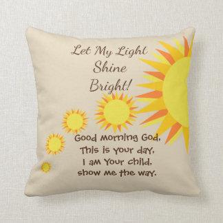 Coussin Laissez ma prière lumineuse de matin et de nuit