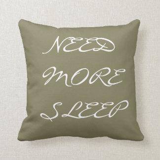 Coussin Le besoin de carreau plus sommeil