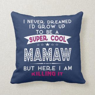 Coussin Le cool superbe MAMAW le tue !
