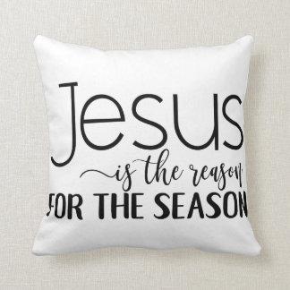 Coussin Le Jésus-Christ est la raison de la saison !