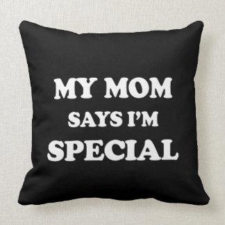 Coussin Ma maman dit que je suis copie spéciale
