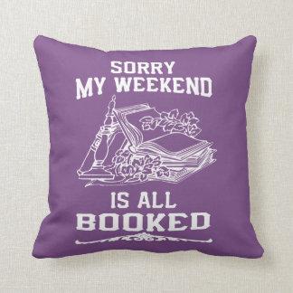 Coussin Mon week-end est tout réservé