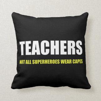 Coussin Professeurs non tous les caps d'usage de super