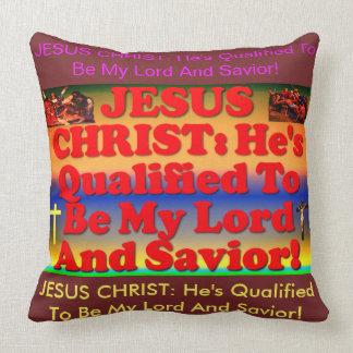 Coussin Qualifié pour être mon seigneur et sauveur !